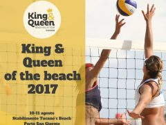 -2 al King & Queen of the beach 2017 di Porto San Giorgio: main draw da urlo!